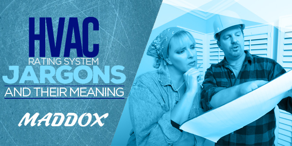 HVAC Rating System Jargons And Their Meaning