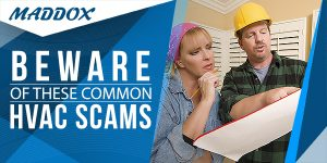 Beware Of These Common HVAC Scams