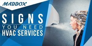 Signs You Need HVAC Services