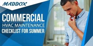 Commercial HVAC Maintenance Checklist for Summer