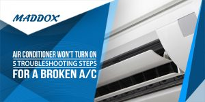 Air Conditioner Won't Turn On - 5 Troubleshooting Steps for a Broken A/C