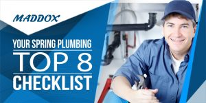 Your Spring Plumbing Top 8 Checklist