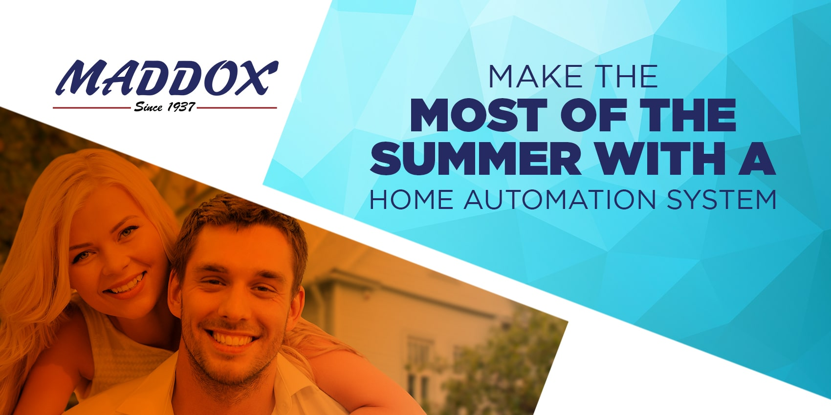 Make the Most of the Summer with a Home Automation System