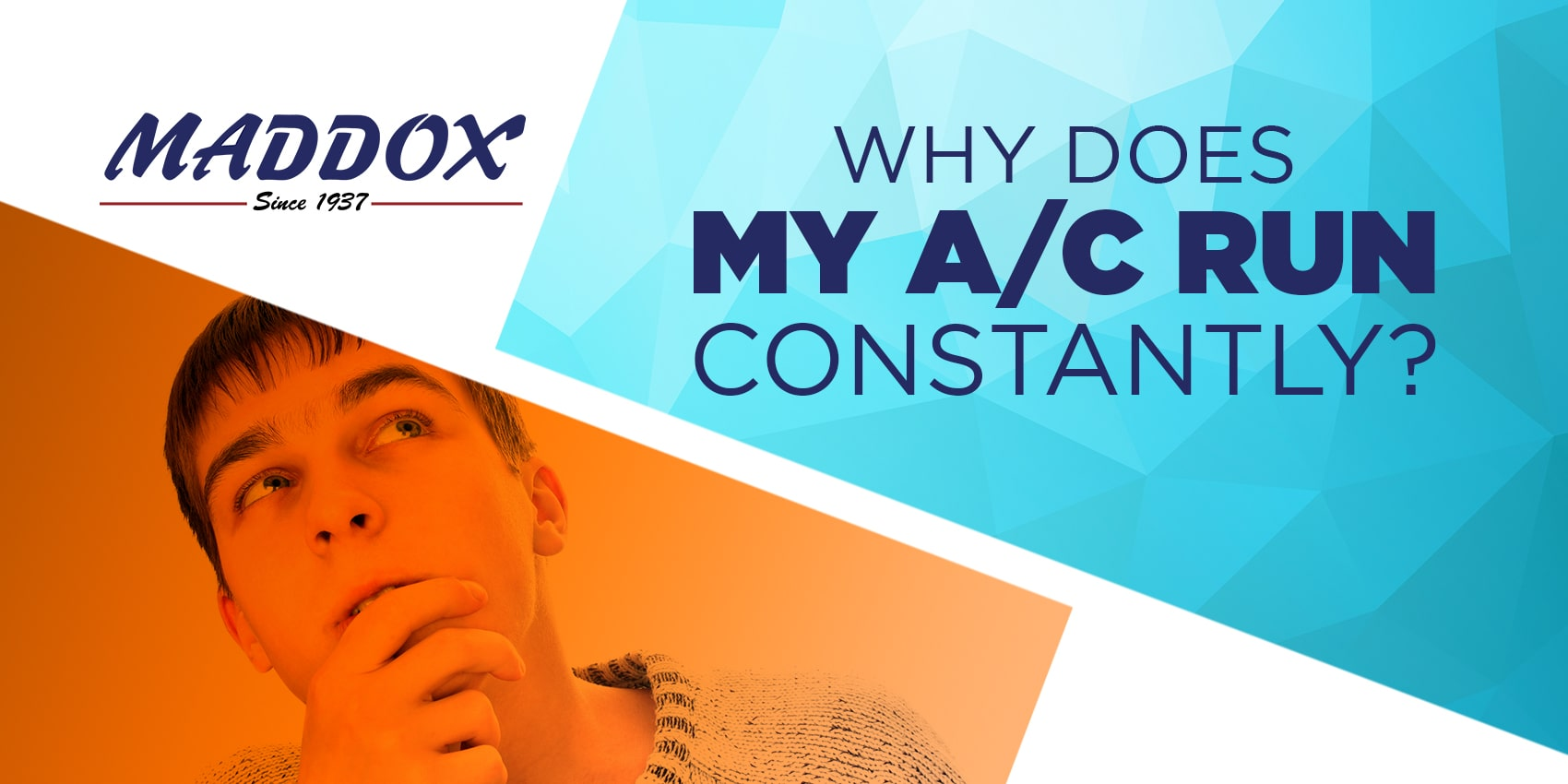 Why Does My A/C Run Constantly?