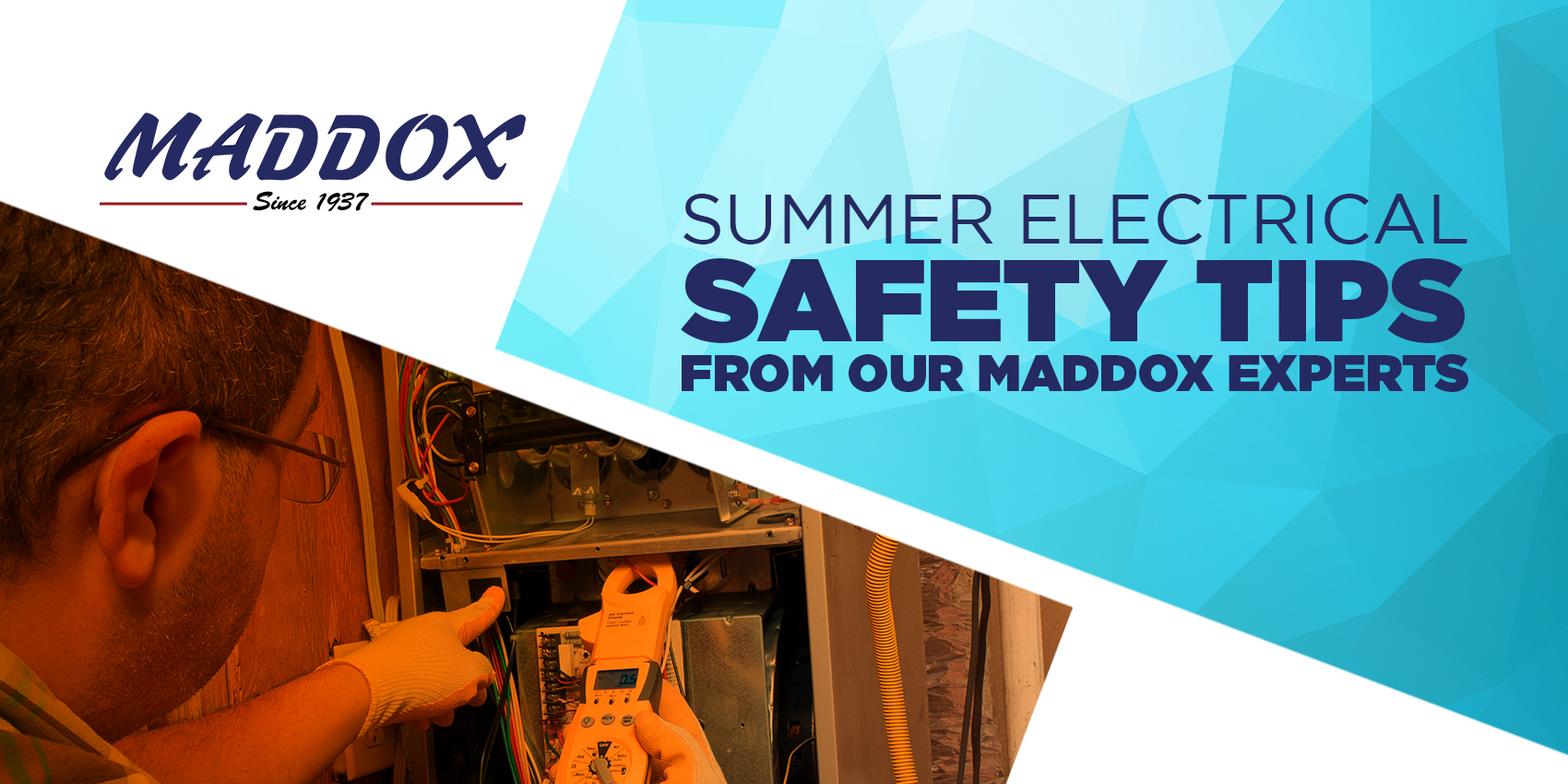Summer Electrical Safety Tips From Our Maddox Experts